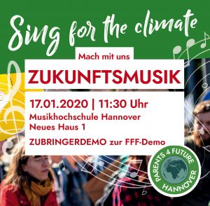 """Sing for the climate / """"Zukunftsmusik"""" / Zubringerdemo @ Musikhochschule Hannover / Neues Haus 1"""