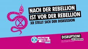 Nach der Rebellion ist vor der Rebellion: XR stellt sich der Diskussion