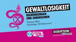 """XR-Vortrag: """"Gewaltlosigkeit: Begründungen und Dimensionen"""""""