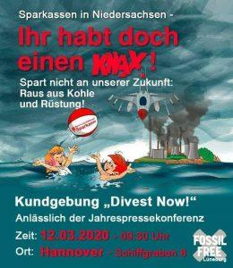 """Kundgebung """"Divest Now"""" anlässlich der Jahrespressekonferenz der Sparkassen Niedersachsen @ Schiffgraben 6"""